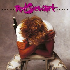 Out of Order (Expanded Edition) - Rod Stewart