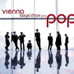 Vienna Boys' Choir goes Pop - Wiener Sangerknaben