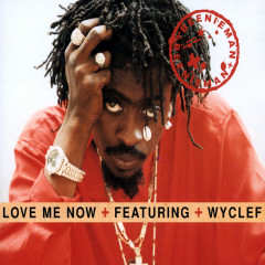 Love Me Now - Beenie Man, Wyclef Jean