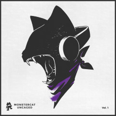 Monstercat Uncaged Vol. 1 - Rogue, Stonebank, Slippy, Dirtyphonics, Bassnectar