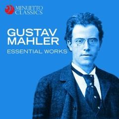 Gustav Mahler: Essential Works - Various Artists