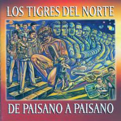 De Paisano A Paisano - Los Tigres Del Norte