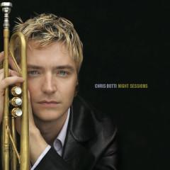 Night Sessions - Chris Botti