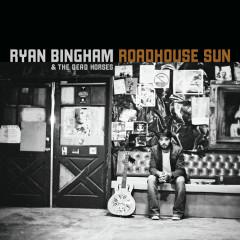 Roadhouse Sun - Ryan Bingham