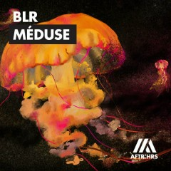 Méduse (Single) - BLR