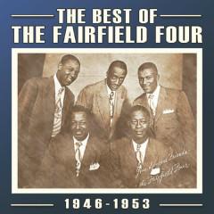 The Best of the Fairfield Four 1946-53 - The Fairfield Four