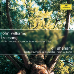 John Williams: TreeSong; Violin Concerto; 3 Pieces from Schindler's List - Gil Shaham, Boston Symphony Orchestra, John Williams