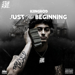 Just The Beginning - KiingRod