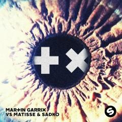 Break Through The Silence EP - Martin Garrix, Matisse & Sadko