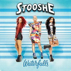 Waterfalls - Stooshe