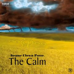 The Calm - Insane Clown Posse