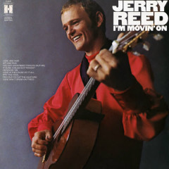 I'm Movin' On - Jerry Reed