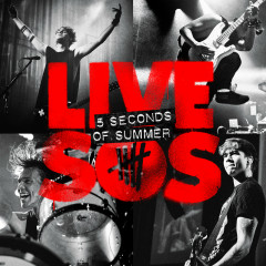 LIVESOS (B-Sides And Rarities) - 5 Seconds Of Summer