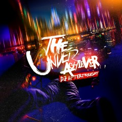 The Underachiever - DJ Afterthought