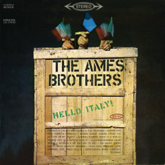 Hello Italy! - The Ames Brothers