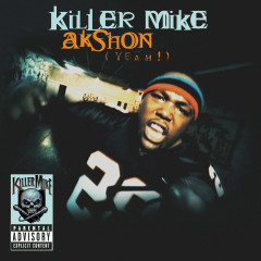 AKshon (yeah!) - Killer Mike