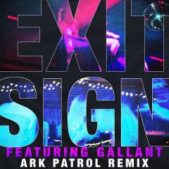 Exit Sign (feat. Gallant) [Ark Patrol Remix] - The Knocks, Gallant