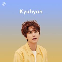Những Bài Hát Hay Nhất Của Kyuhyun