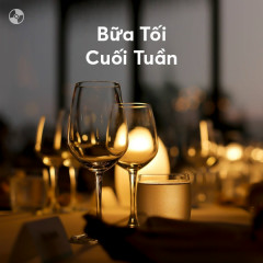 Bữa Tối Cuối Tuần - Various Artists
