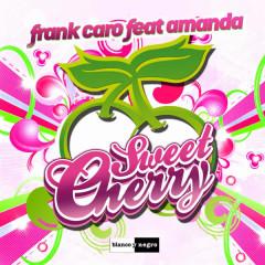 Sweet Cherry - Frank Caro, Amanda