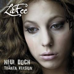 Heul Doch (Tränen Version) - Lafee