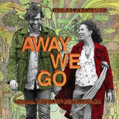 Away We Go Original Motion Picture Soundtrack - Various Artists
