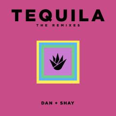 Tequila (The Remixes) - Dan + Shay