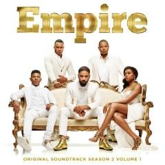 Empire: Original Soundtrack, Season 2 Volume 1 (Deluxe) - Empire Cast