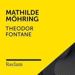 Fontane: Mathilde Möhring (Reclam Hörbuch)