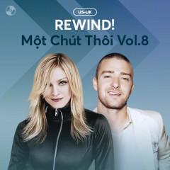 REWIND! Một Chút Thôi Vol.8 - Various Artists