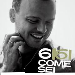 6 Come Sei - Gigi D'Alessio