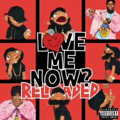 LoVE me NOw (ReLoAdeD) - Tory Lanez