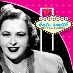 30 Vocal Classics - Kate Smith