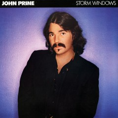 Storm Windows - John Prine