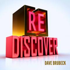 [RE]discover Dave Brubeck - Dave Brubeck