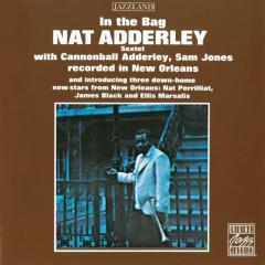 In The Bag - Nat Adderley Sextet