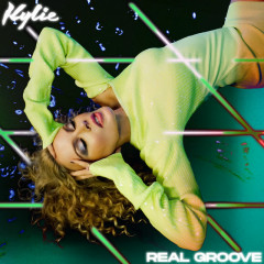 Real Groove - Kylie Minogue