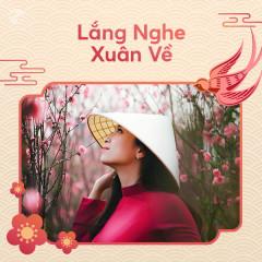 Lắng Nghe Xuân Về - Various Artists