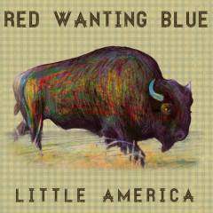 Little America - Red Wanting Blue