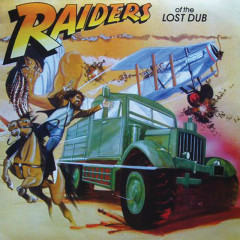 Raiders of the Lost Dub - Various Artists
