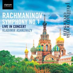 Rachmaninov: Symphony No. 1 - Philharmonia Orchestra, Vladimir Ashkenazy