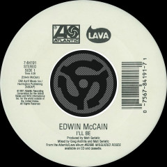I'll Be / Grind Me In The Gears [Digital 45] - Edwin McCain