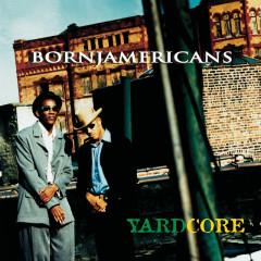 Yardcore - Born Jamericans