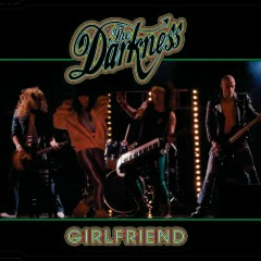 Girlfriend (Remixes) - The Darkness