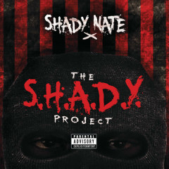 The S.H.A.D.Y. Project - Shady Nate