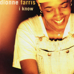 I Know EP - Dionne Farris