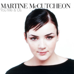 You Me And Us - Martine Mccutcheon