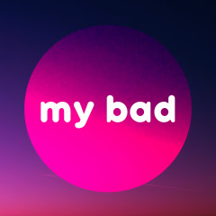 My Bad - Various Artists