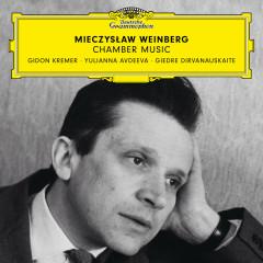 Weinberg: Chamber Music - Gidon Kremer, Giedre Dirvanauskaite, Yulianna Avdeeva