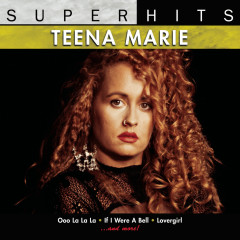 Super Hits - Teena Marie